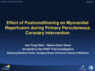 Effect of Postconditioning on Myocardial Reperfusion during Primary Percutaneous Coronary Intervention
