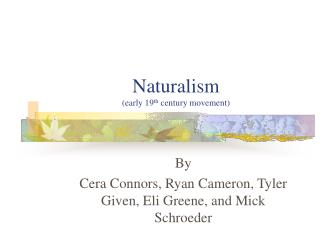 Naturalism early 19th century movement