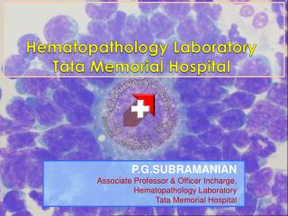 Hematopathology Laboratory  Tata Memorial Hospital