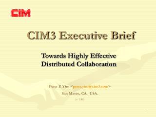 CIM3 Executive Brief