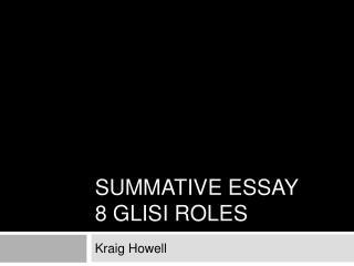Summative Essay 8 Glisi Roles
