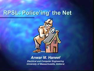 RPSL: Police ing  the Net