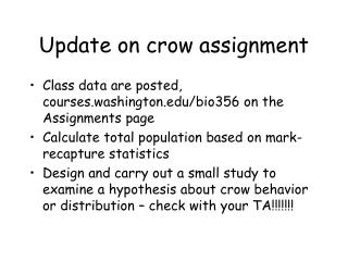 Update on crow assignment