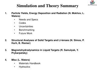Simulation and Theory Summary