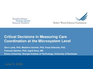 Critical Decisions in Measuring Care Coordination at the Microsystem Level