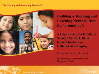 Building a Teaching and Learning Network from the  ground up :   A Case Study of a Family of Schools Network Driven from