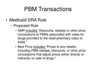 PBM Transactions