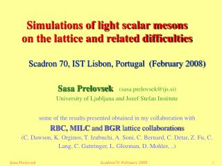 Simulations of light scalar mesons  on the lattice and related difficulties