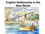 English Settlements in the New World