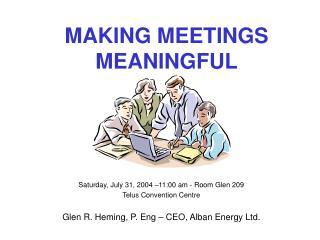 MAKING MEETINGS MEANINGFUL