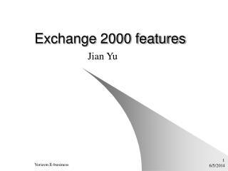 Exchange 2000 features