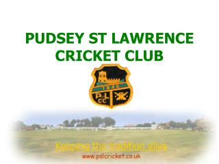 PUDSEY ST LAWRENCE CRICKET CLUB