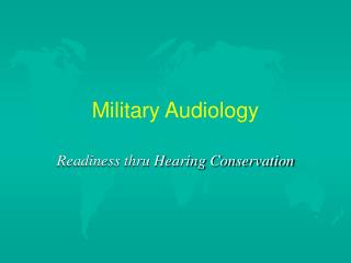 Military Audiology