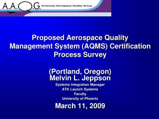 Proposed Aerospace Quality Management System AQMS Certification Process Survey  Portland, Oregon