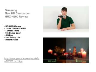 Samsung New HD Camcorder HMX-H300 Review
