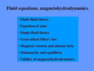 Fluid equations, magnetohydrodynamics