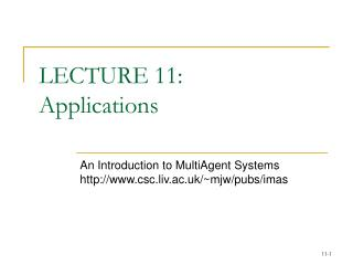 LECTURE 11:  Applications