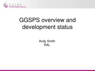 GGSPS overview and development status