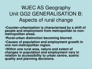 WJEC AS Geography Unit GG2 GENERALISATION B: Aspects of rural change