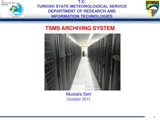 T.C. TURKISH STATE METEOROLOGICAL SERVICE DEPARTMENT OF RESEARCH AND  INFORMATION TECHNOLOGIES