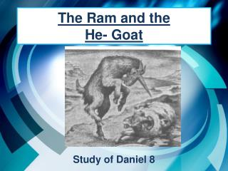 The Ram and the  He- Goat