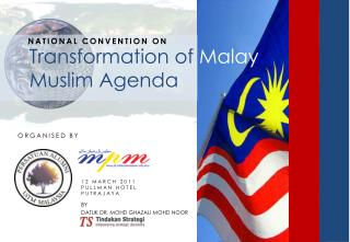 Transformation of Malay Muslim Agenda