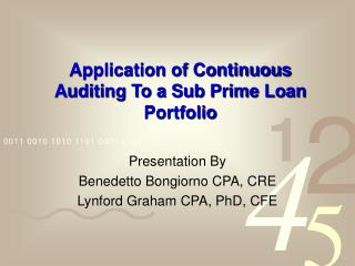 Application of Continuous Auditing To a Sub Prime Loan Portfolio