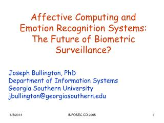 Affective Computing and Emotion Recognition Systems: The Future of Biometric Surveillance