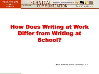 How Does Writing at Work Differ from Writing at School