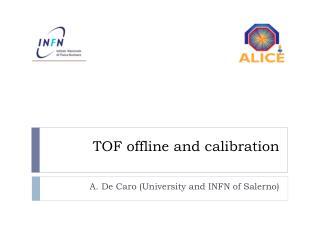 TOF offline and calibration