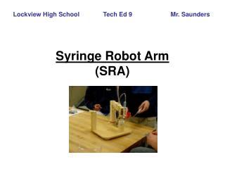 Syringe Robot Arm  SRA
