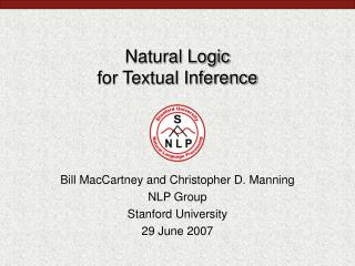 Natural Logic for Textual Inference