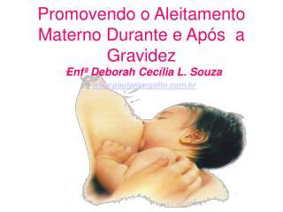 Promovendo o Aleitamento Materno Durante e Ap s  a Gravidez