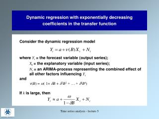 Dynamic regression with exponentially decreasing coefficients in the transfer function