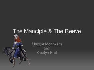 The Manciple  The Reeve