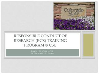 Responsible Conduct of Research RCR Training Program  CSU