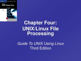 Guide To UNIX Using Linux  Third Edition
