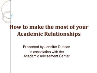 How to make the most of your Academic Relationships