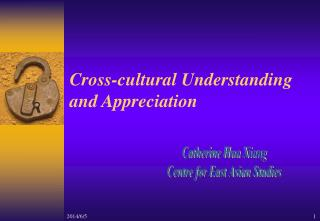 Cross-cultural Understanding  and Appreciation