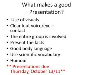 What makes a good Presentation