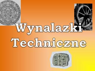 Wynalazki Techniczne