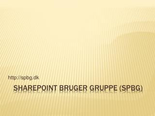 SharePoint Bruger Gruppe SPBG