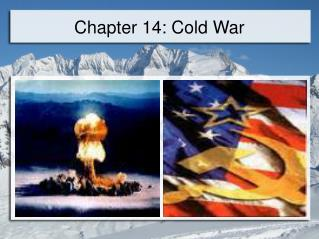 Chapter 14: Cold War