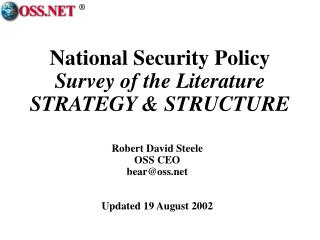 National Security Policy  Survey of the Literature STRATEGY  STRUCTURE
