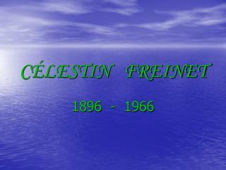 C LESTIN   FREINET