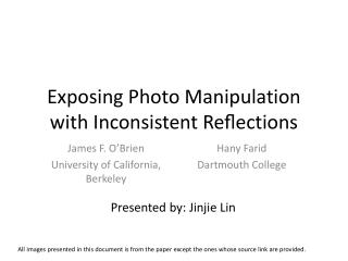 Exposing Photo Manipulation with Inconsistent Reections
