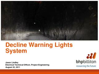 Decline Warning Lights System