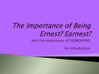 The Importance of Being Ernest Earnest