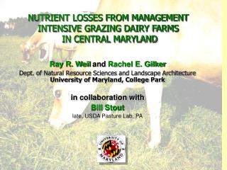 NUTRIENT LOSSES FROM MANAGEMENT INTENSIVE GRAZING DAIRY FARMS  IN CENTRAL MARYLAND