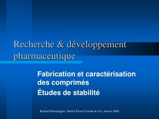 Recherche  d veloppement pharmaceutique